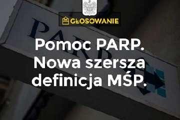 Zmiana ustawy o Polskiej Agencji Rozwoju Przedsiębiorczości.