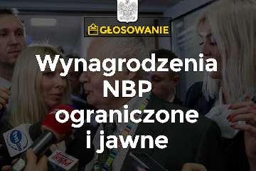 Projekt ustawy o zmianie w Narodowym Banku Polskim oraz o ograniczeniu prowadzenia działalności gospodarczej przez osoby pełniące funkcje publiczne (PIS)