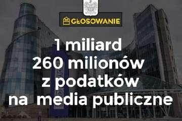 Poselski projekt ustawy o zmianie ustawy o opłatach abonamentowych. Dofinansowanie 1 mld 260 mln zł.